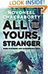 All Yours, Stranger: Some Mysteries a...