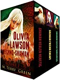 Olivia Lawson Techno-Shaman Series (Books 1 - 3): An Urban Fantasy Thriller Series