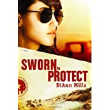 Sworn to Protect  (Call of Duty Series) ~ DiAnn Mills