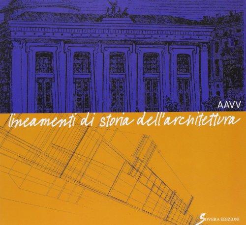 Lineamenti di storia dell 39 architettura sovera edizioni for Libri sull architettura