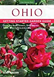 img - for Ohio Getting Started Garden Guide: Grow the Best Flowers, Shrubs, Trees, Vines & Groundcovers (Garden Guides) book / textbook / text book