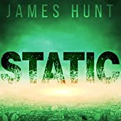Static: An EMP Thriller | James Hunt