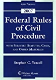 img - for Federal Rules of Civil Procedure: With Selected Statutes, Cases, and Other Materials - 2007 book / textbook / text book