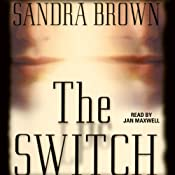 The Switch | [Sandra Brown]