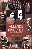 img - for Allende/Pinochet Dos dramas politicos (Spanish Edition) book / textbook / text book