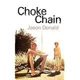 Choke Chainby Jason Donald