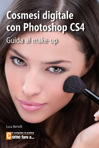 cosmesi-digitale-con-photoshop-cs4-italian-edition-by-bertolli-luca-2010-paperback