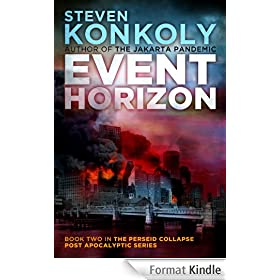 Event Horizon (The Perseid Collapse Post Apocalyptic Series Book 2) (English Edition)