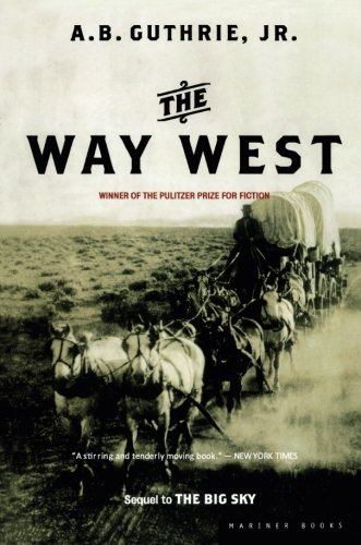 The Way West by A.B. Guthrie Jr