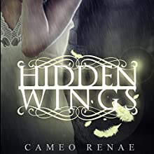 Hidden Wings (       UNABRIDGED) by Cameo Renae Narrated by Susannah Jones