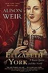 Elizabeth of York: A Tudor Queen and...