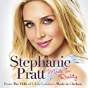Made in Reality Audiobook by Stephanie Pratt Narrated by Samantha Coughlin