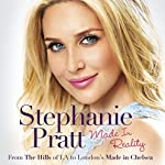 Made in Reality | Stephanie Pratt