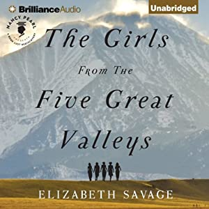 The Girls from the Five Great Valleys Audiobook