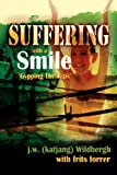 img - for Suffering with a Smile book / textbook / text book