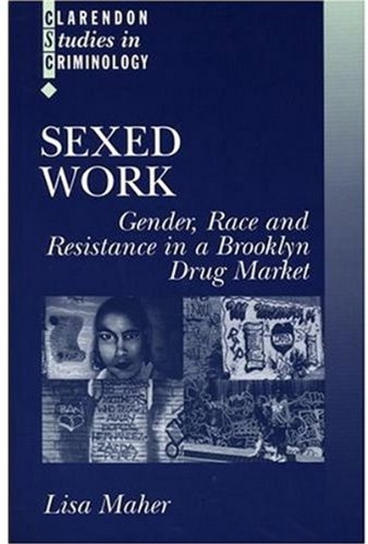 Sexed Work: Gender, Race, and Resistance in a Brooklyn...