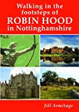 Walking in the Footsteps of Robin Hood in Nottinghamshire