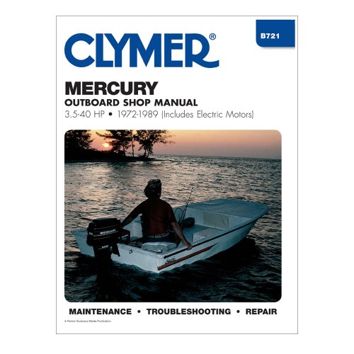 Clymer Mercury 3.5-40 Hp Outboards (Includes Electric Motors) 1972-1989
