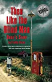 Then Like The Blind Man: Orbies Story