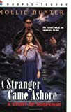 A Stranger Came Ashore (Harper Trophy Books) (0064400824) by Hunter, Mollie