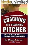 Coaching the Beginning Pitcher