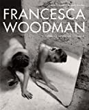img - for Francesca Woodman: Works from the Sammlung Verbund book / textbook / text book