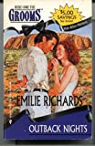 Outback Nights: (Make-Believe Matrimony) (Here Come the Grooms) (0373301294) by Emilie Richards