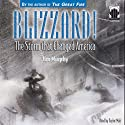 Blizzard! The Storm that Changed America Audiobook by Jim Murphy Narrated by Taylor Mali