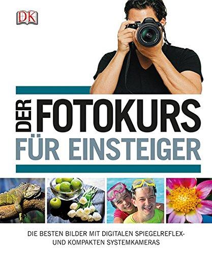 #Der Fotokurs für Einsteiger#