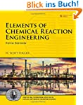 Elements of Chemical Reaction Enginee...