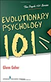 Evolutionary Psychology 101 (Psych 101)