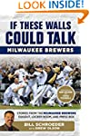 If These Walls Could Talk: Milwaukee...