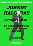 JOHNNY HALLYDAY SPECIAL QCM: 50 QUEST...