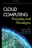 img - for Cloud Computing: Principles and Paradigms (Wiley Series on Parallel and Distributed Computing) book / textbook / text book