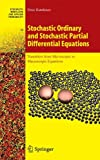 img - for Stochastic Ordinary and Stochastic Partial Differential Equations: Transition from Microscopic to Macroscopic Equations (Stochastic Modelling and Applied Probability) book / textbook / text book