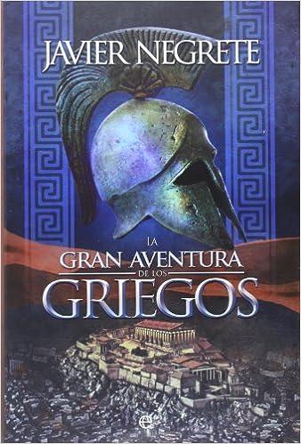 Gran aventura de los griegos ISBN-13 9788490600726