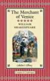 The Merchant of Venice (Collectors Library)