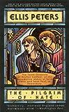 The Pilgrim of Hate (Brother Cadfael Mysteries) (0446405310) by Peters, Ellis