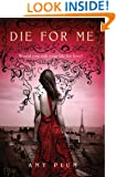 Die for Me (A Die for Me Book 1)