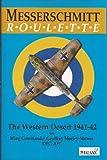 img - for Messerschmitt Roulette: The Western Desert 1941-42 book / textbook / text book