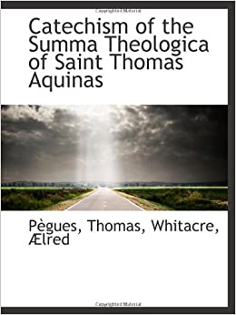 an analysis of the summa theologica by thomas aquinas (7) the summa theologica -- this work immortalized st thomas the author himself modestly considered it simply a manual of christian doctrine for the use of students in reality it is a complete scientifically arranged exposition of theology and at the same time a summary of christian philosophy (see summæ.
