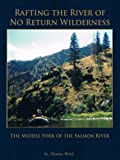 Search : Rafting the River of No Return Wilderness - The Middle Fork of the Salmon River
