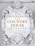 img - for The Country House Revealed: A Secret History of the British Ancestral Home book / textbook / text book