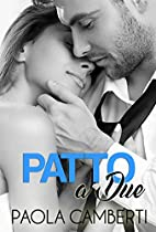 PATTO A DUE (ITALIAN EDITION)