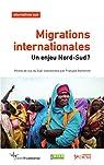 Migrations Internationales, un Enjeu Nord-Sud par Gemenne