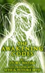 The Awakening Codes: Co-Created with...