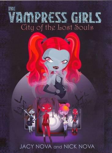City of the Lost Souls: Vampress Girls 1