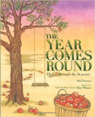 The Year Comes Round: Haiku through the Seasons