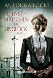Dienstmädchen im Unglück (German Edition)