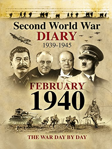 Second World War Diary: February, 1940